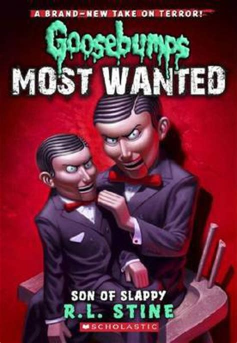Son of Slappy (Goosebumps Most Wanted #2) : R L Stine