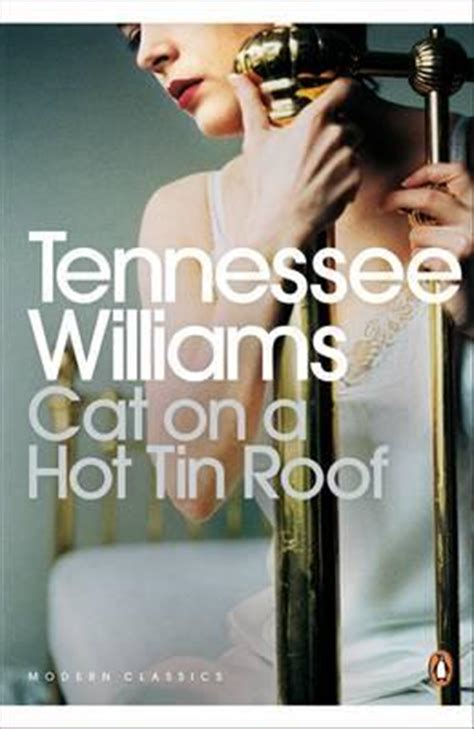 Cat on a Hot Tin Roof : Tennessee Williams : 9780141190280