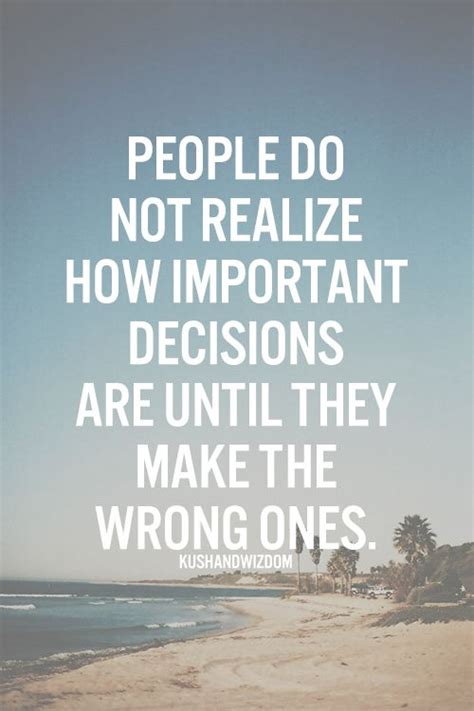 IMPORTANT DECISIONS QUOTES image quotes at relatably