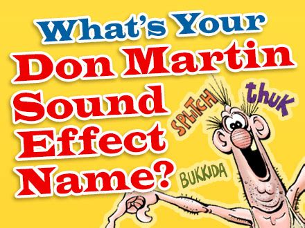 What's Your Don Martin Sound Effect Name? | Mad Magazine