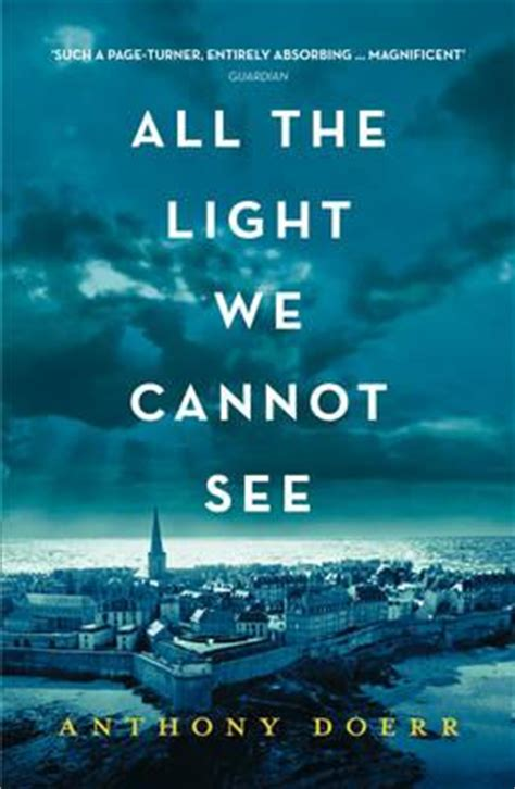 All the Light We Cannot See : Anthony Doerr : 9780008138301