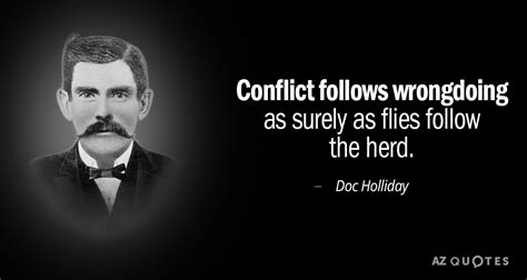 TOP 11 QUOTES BY DOC HOLLIDAY   A-Z Quotes