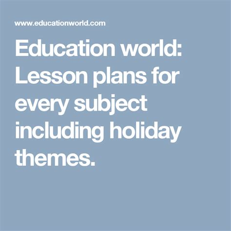 Education world: Lesson plans for every subject including