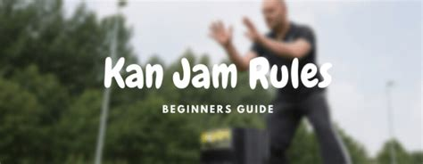 Kan Jam Rules, Scoring and Gameplay Guide For Beginners