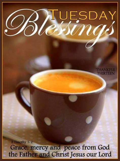 Tuesday Blessings With Bible Quote Pictures, Photos, and