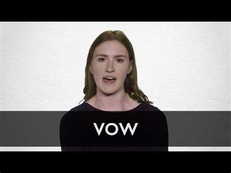 Vow definition and meaning | Collins English Dictionary