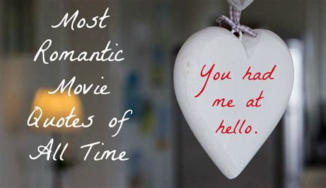 Most Romantic Movie Quotes of all Time - Our Family World